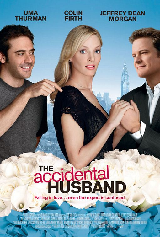 The Accidental Husband movie poster, starring Uma Thurman, Colin Firth and Jeffrey Dean Morgan