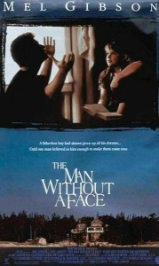 Mel Gibson's The Man Without A Face