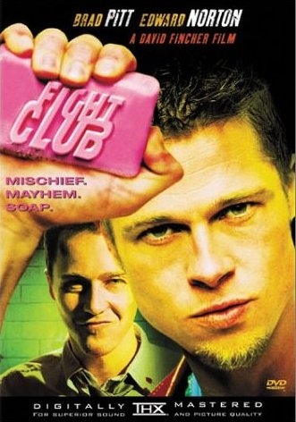 Fight Club with Brad Pitt and Edward Norton