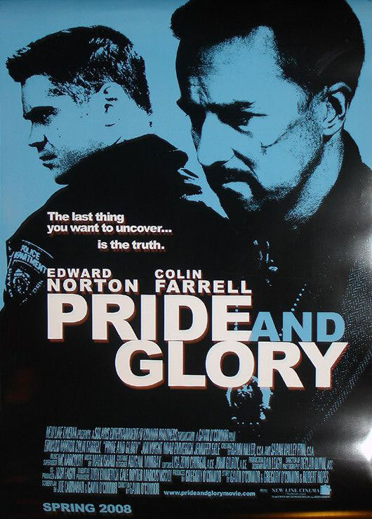 Pride and Glory with Edward Norton, Colin Farrell, Jon Voight and Noah Emmerich