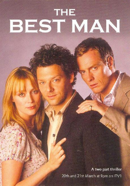 The Best Man starring Richard Coyle, Toby Stephens and Keeley Hawes