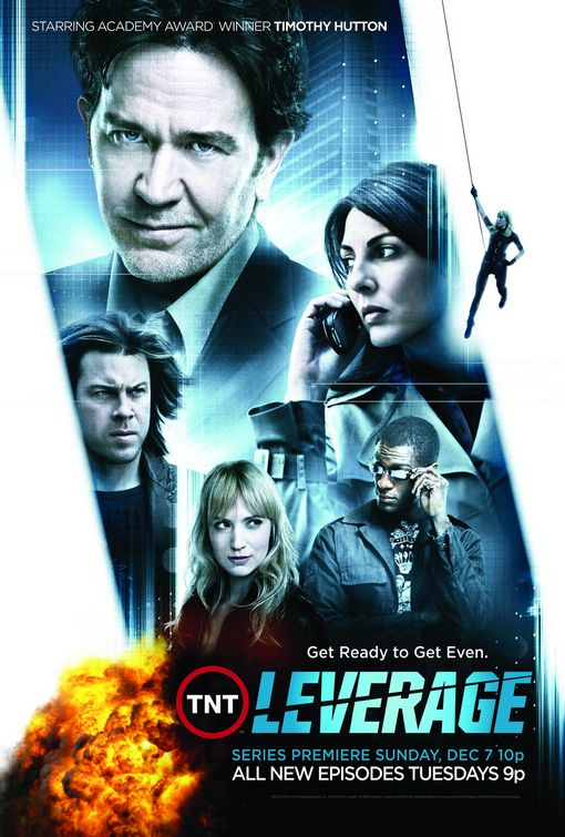 Leverage starring Timothy Hutton, Gina Bellman, Christian Kane, Beth Riesgraf and Aldis Hodge