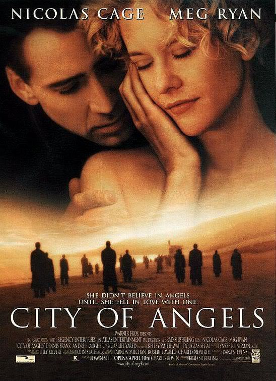 City of Angels starring Meg Ryan and Nicolas Cage