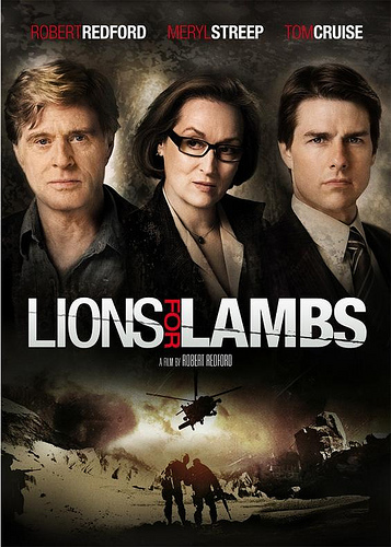 Lions For Lambs starring Robert Redford, Meryl Streep, Tom Cruise, Andrew Garfield and Peter Berg