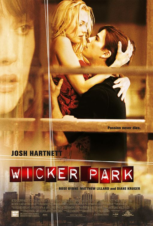 Wicker Park starring Josh Hartnett, Diane Kruger, Rose Byrne & Matthew