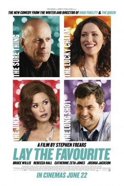 Lay The Favorite starring Bruce Willis, Rebecca Hall, Joshua Jackson & Catherine Zeta Jones