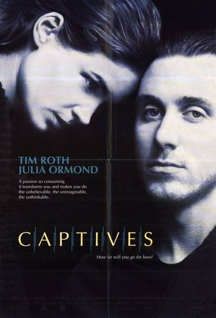Captives starring Julia Ormond and Tim Roth