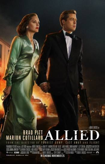 Allied starring Brad Pitt and Marion Cotillard