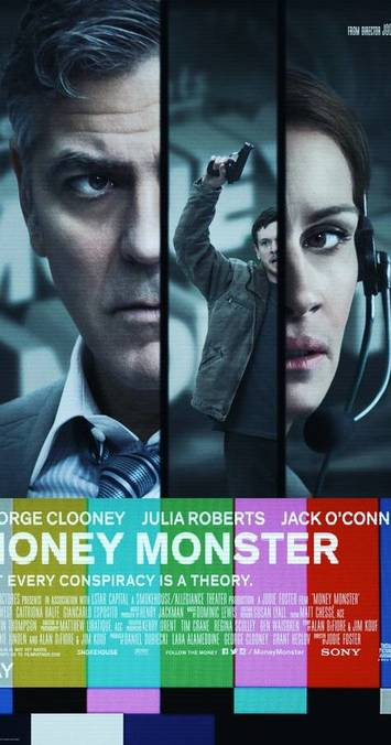 Money Monster starring George Clooney, Julia Roberts and Jack O'Connell.
